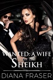amazon bargain ebooks Wanted: A Wife for the Sheikh Contemporary Romance by Diana Fraser
