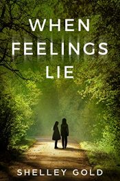 bargain ebooks When Feelings Lie Young Adult/Teen by Shelley Gold