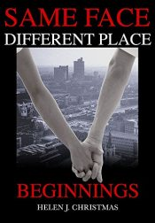 bargain ebooks Beginnings (Same Face Different Place Book 1) Thriller by Helen J. Christmas