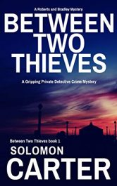 bargain ebooks Between Two Thieves Mystery Thriller by Solomon Carter