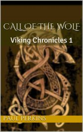amazon bargain ebooks Call Of The Wolf Historical Fiction by Paul Perkins