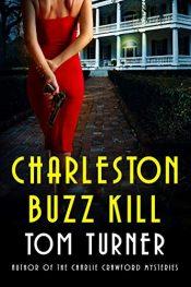 amazon bargain ebooks Charleston Buzz Kill Mystery by Tom Turner