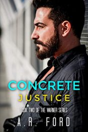 amazon bargain ebooks Concrete Justice Erotic Romance by A.R. Ford