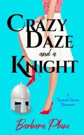 bargain ebooks Crazy Daze and a Knight Comedy Romance by Barbara Plum