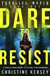 amazon bargain ebooks Dare to Resist YA/Teen by Christine Kersey