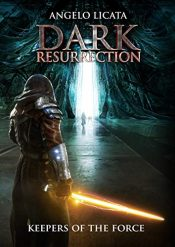 bargain ebooks Dark Resurrection: Keepers of the Force SciFi Adventure by Angelo Licata
