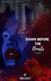 bargain ebooks Dawn Before The Beasts: Prequel Dystopian Horror by Ana Levley