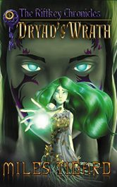 amazon bargain ebooks Dryad's Wrath Action/Adventure Fantasy by Miles Tigard