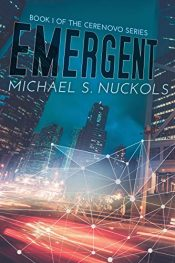 amazon bargain ebooks Emergent: Book 1 of the Cerenovo Series Science Fiction by Michael S. Nuckols