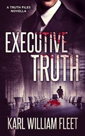 bargain ebooks Executive Truth Dark Psychological Thriller by Karl William Fleet