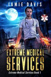 amazon bargain ebooks Extreme Medical Services Urban Fantasy by Jamie Davis