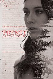 bargain ebooks Frenzy Young Adult/Teen Horror by Casey L. Bond
