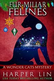 amazon bargain ebooks Fur-miliar Felines Cozy Mystery by Harper Lin