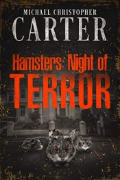 amazon bargain ebooks Hamsters: Night of Terror Horror by Michael Christopher Carter