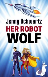 bargain ebooks Her Robot Wolf Space Opera Science Fiction by Jenny Schwartz