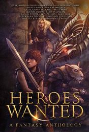 amazon bargain ebooks Heroes Wanted Fantasy by Multiple Authors