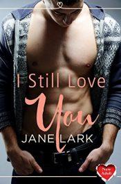 bargain ebooks I Still Love You Erotic Romance by Jane Lark