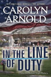 bargain ebooks In the Line of Duty Mystery by Carolyn Arnold
