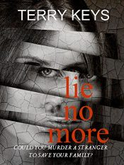 amazon bargain ebooks Lie No More Action Adventure/Thriller by Terry Keys
