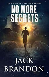 bargain ebooks No More Secrets Thriller by Jack Brandon