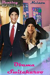 amazon bargain ebooks Obama Switcharoo YA/Teen Humor by Megan Nelson & Vivian Bentley