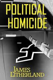 bargain ebooks Political Homicide Mystery by James Litherland