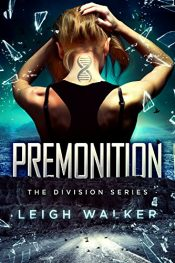 bargain ebooks Premonition Young Adult/Teen Dystopian SciFi by Leigh Walker