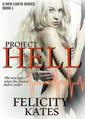bargain ebooks Project Hell Erotic Romance by Felicity Kates