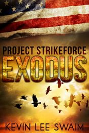 amazon bargain ebooks Project StrikeForce:Exodus Thriller by Kevin Lee Swaim