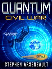 bargain ebooks QUANTUM Civil War: Book 1 Science Fiction by Stephen Arsenault