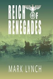 amazon bargain ebooks Reich of Renegades Historical Science Fiction by Mark Lynch