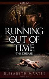 bargain ebooks Running Out of Time: The Disease Science Fiction by Elisabeth Martin