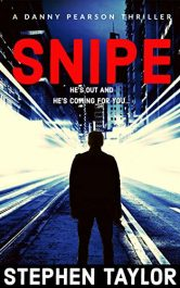 amazon bargain ebooks SNIPE: He's out and he's coming for you... Action Adventure by Stephen Taylor