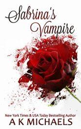 bargain ebooks Sabrina's Vampire Erotic Romance by A K Michaels