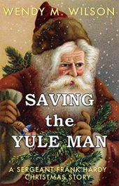 bargain ebooks Saving the Yule Man Historical Holiday Mystery by Wendy M. Wilson