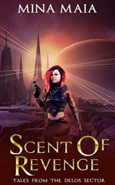 bargain ebooks Scent of Revenge Science Fiction by Mina Maia