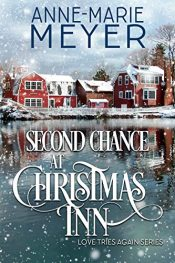 bargain ebooks Second Chance at Christmas Inn Holiday Romance by Anne-Marie Meyer