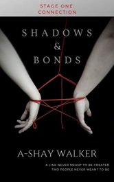 bargain ebooks Shadows and Bonds: Stage One: Connection Science Fiction by A-Shay Walker