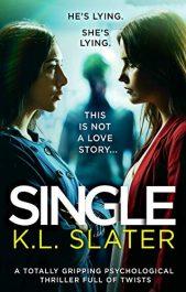 amazon bargain ebooks Single Thriller by K.L. Slater