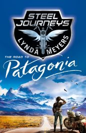 bargain ebooks Steel Journeys: The Road to Patagonia Womens Fiction/Adventure by Lynda Meyers