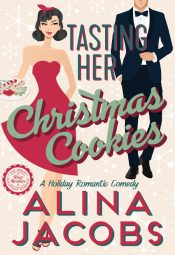 bargain ebooks Tasting Her Christmas Cookies Romantic Comedy by Alina Jacobs