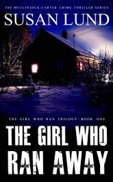 amazon bargain ebooks The Girl Who Ran Away Thriller by Susan Lund