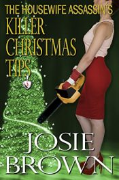 amazon bargain ebooks The Housewife Assassin's Killer Christmas Tips Thriller by Josie Brown