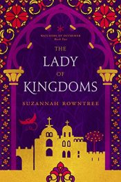 amazon bargain ebooks The Lady of Kingdoms Historical Fantasy by Suzannah Rowntree