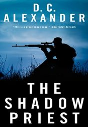 bargain ebooks The Shadow Priest Thriller by D.C. Alexander