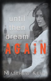 bargain ebooks Until Then Dream Again Psychological Romantic Thriller by Matthew Keith