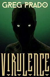 bargain ebooks Virulence Technothriller Horror by Greg Prado