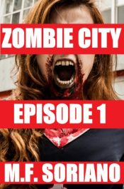 bargain ebooks Zombie City: Episode 1 Horror by M.F. Soriano