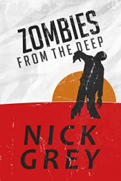 bargain ebooks Zombies From The Deep Action/Adventure Horror by Nick Grey