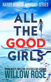 bargain ebooks All The Good Girls Mystery by Willow Rose